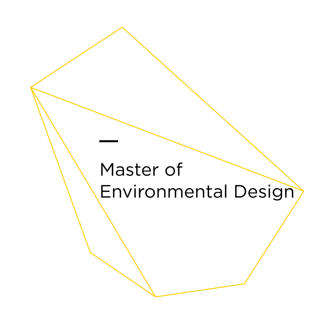 Master of Environmental Design (MEDes)